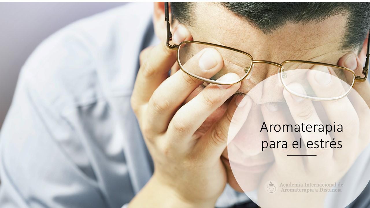 Aromaterapia para el Estrés